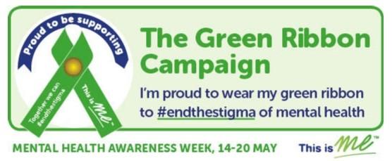 Mental Health Awareness week – Green Ribbon Campaign